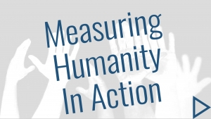 Measuring Humanity In Action