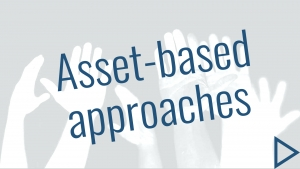 Asset-based approaches